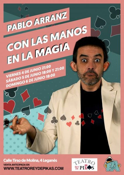 Magia y humor con el ingenioso Pablo Arranz.